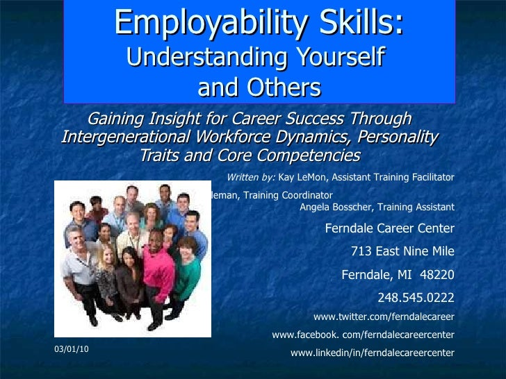 Employability Skills:  Understanding Yourself  and Others Gaining Insight for Career Success Through Intergenerational Wor...