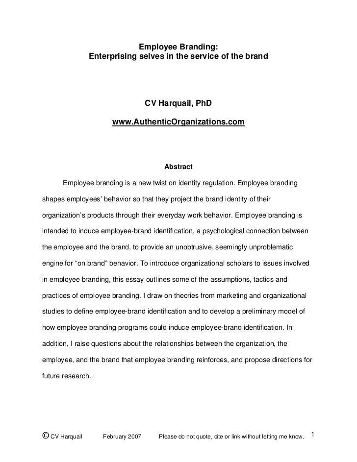 Employee Branding:                Enterprising selves in the service of the brand                                    CV Ha...