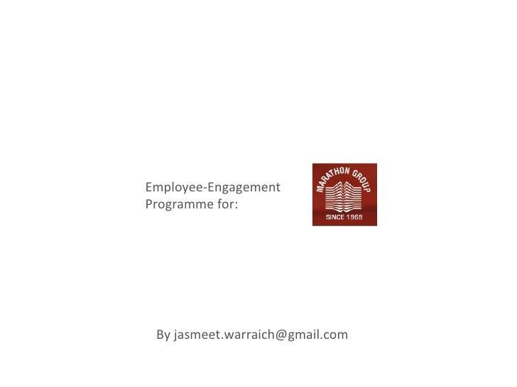 Employee-EngagementProgramme for: By jasmeet.warraich@gmail.com
