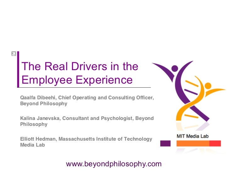 The Real Drivers in theEmployee ExperienceQaalfa Dibeehi, Chief Operating and Consulting Officer,Beyond PhilosophyKalina J...