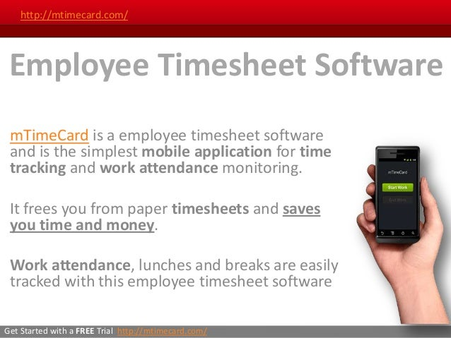 http://mtimecard.com/ Employee Timesheet Software mTimeCard is a employee timesheet software and is the simplest mobile ap...