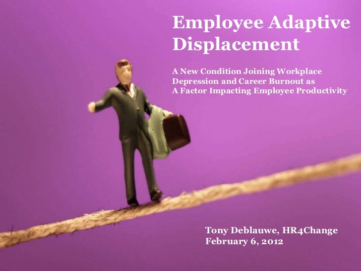 Employee AdaptiveDisplacementA New Condition Joining WorkplaceDepression and Career Burnout asA Factor Impacting Employee ...