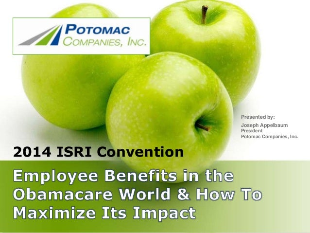 2014 ISRI Convention Presented by: Joseph Appelbaum President Potomac Companies, Inc.