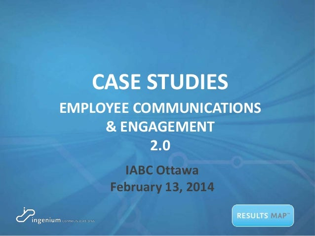 Employee Communications and Engagement 2 0 Case Studies
