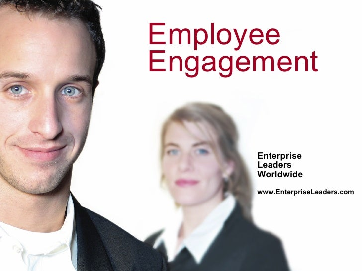 Employee Engagement        Enterprise       Leaders       Worldwide       www.EnterpriseLeaders.com