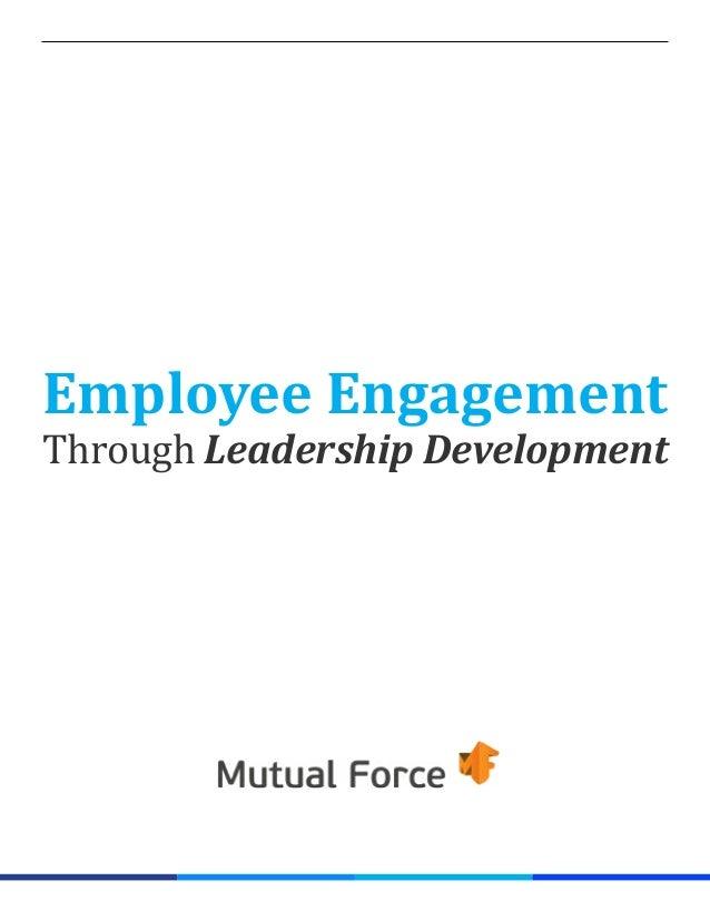 Employee Engagement Through Leadership Development