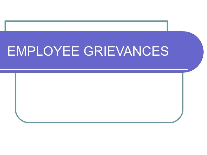case studies on employee grievance handling in psu Appoint a qualified person or committee to be the primary point of contact for handling employee complaints be sure to include that person's contact information in your employee handbook outline the steps employees should take prior to filing a complaint.