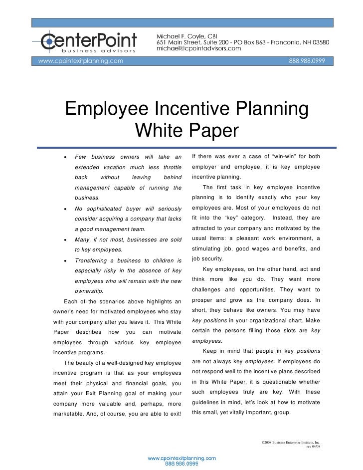 Employee Incentive Planning            White Paper     •   Few business owners will take an              If there was ever...