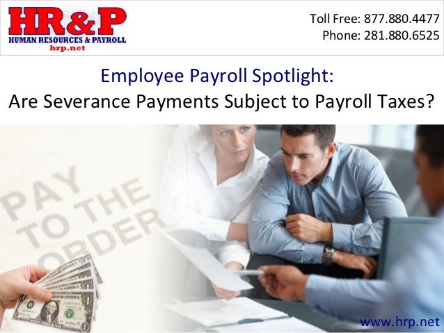 Toll Free: 877.880.4477                                   Phone: 281.880.6525          Employee Payroll Spotlight:Are Seve...
