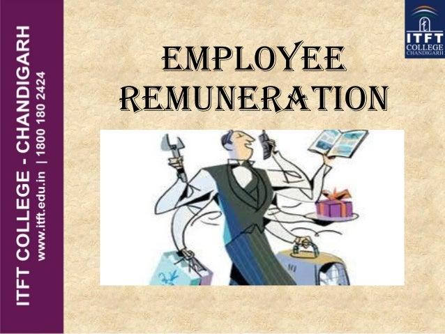 ITFT-Employee remuneration