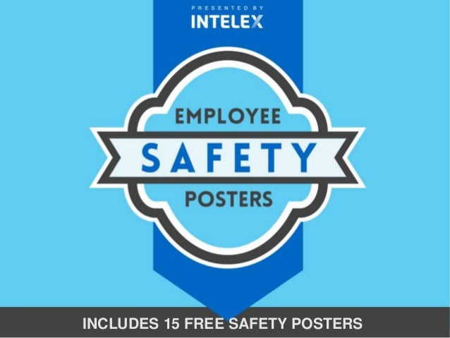 INCLUDES 15 FREE SAFETY POSTERS