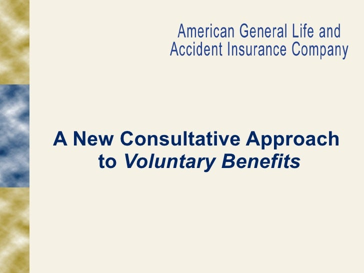 A New Consultative Approach  to  Voluntary Benefits