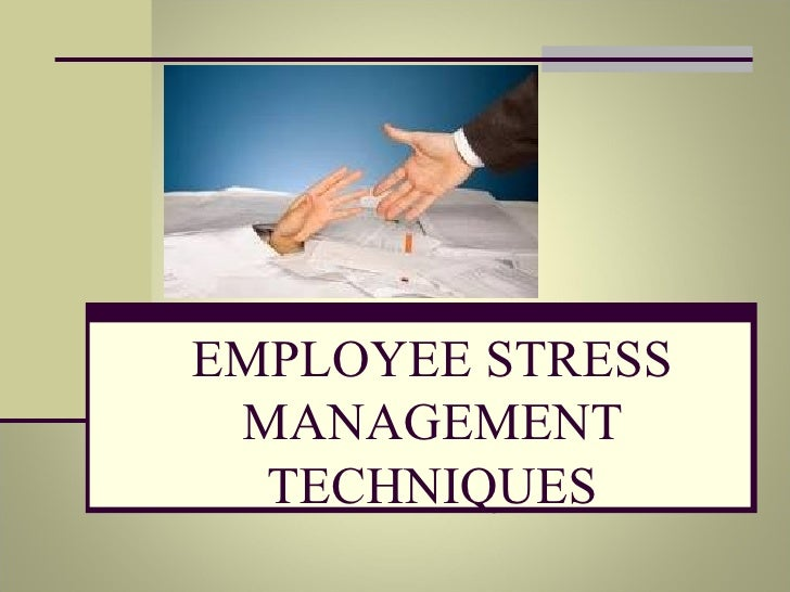 Employee stress management techniques 2