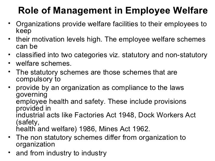 employee safety health and welfare law Read this essay on employee welfare employee safety, health, and welfare law guidelines were leveled at hirers.