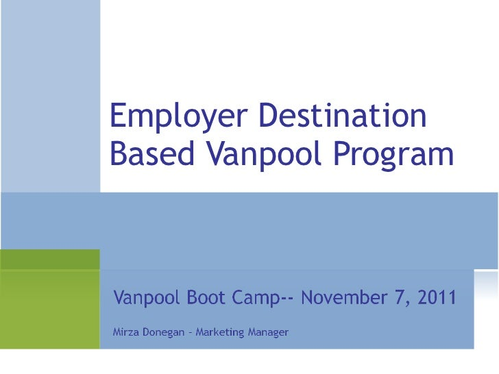 Employer Destination Based Vanpool Program