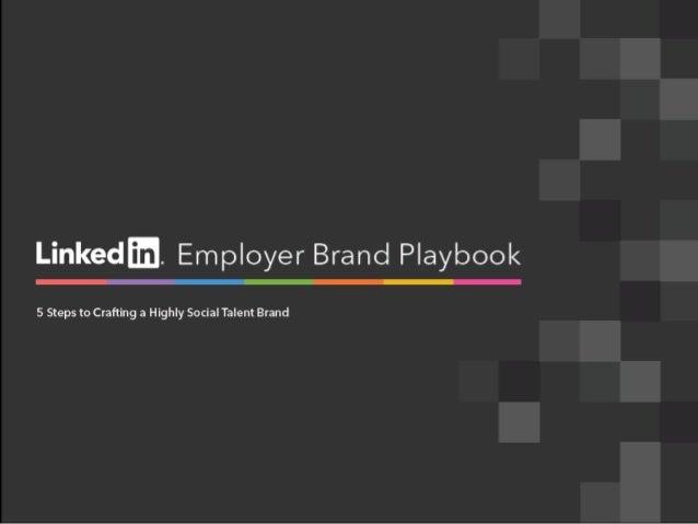 Sneak Preview: LinkedIn Employer Brand Playbook