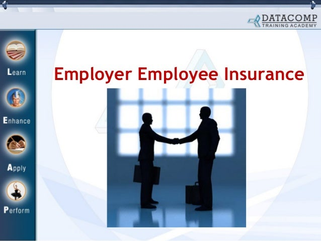 Employer employee insurance
