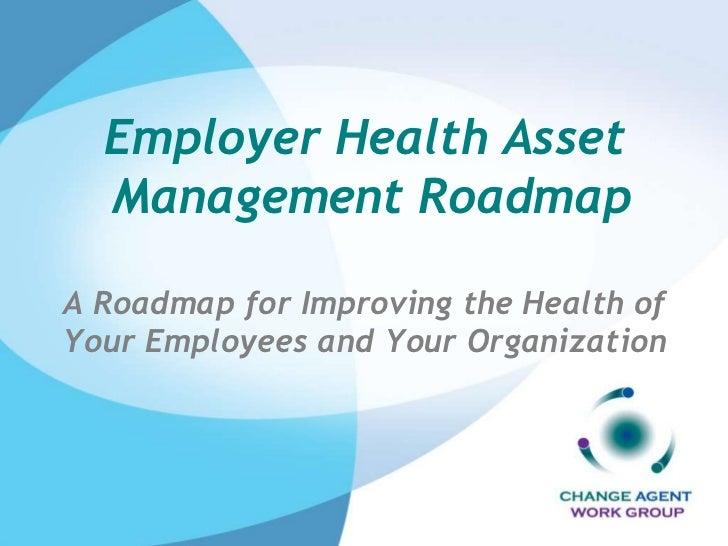 Employer Health Asset Mgt Roadmap