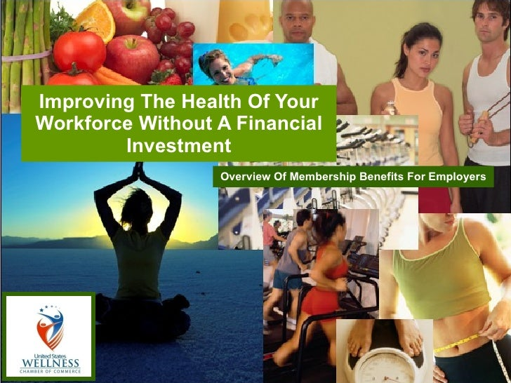 Improving The Health Of Your Workforce Without A Financial Investment Overview Of Membership Benefits For Employers