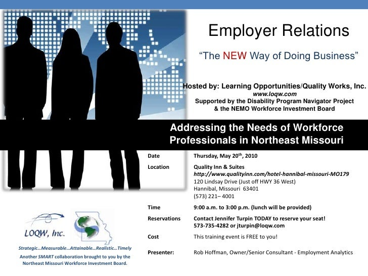 """Employer Relations<br />""""The NEWWay of Doing Business""""<br />Hosted by: Learning Opportunities/Quality Works, Inc.www.loqw...."""