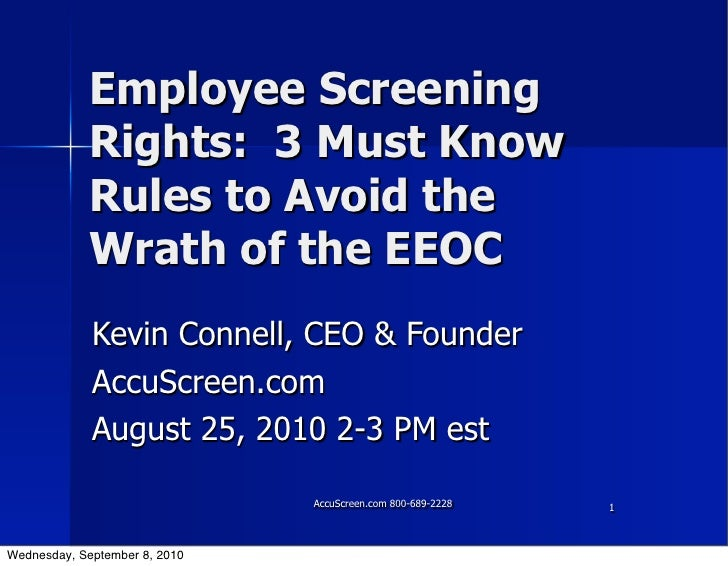 Employee Screening             Rights: 3 Must Know             Rules to Avoid the             Wrath of the EEOC           ...