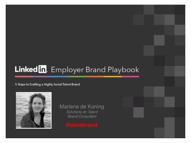 Employer value proposition en 5 stappen naar een sterkwerkgeversmerk 2013