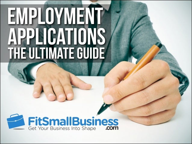 The Ultimate Guide Employment Applications