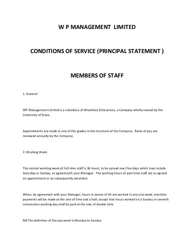 W P MANAGEMENT LIMITED  CONDITIONS OF SERVICE (PRINCIPAL STATEMENT )  MEMBERS OF STAFF 1. General  WP Management Limited i...