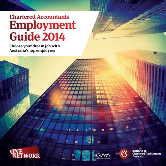 Chartered Accountants  Employment Guide 2014 Choose your dream jobwith Australia's topemployers