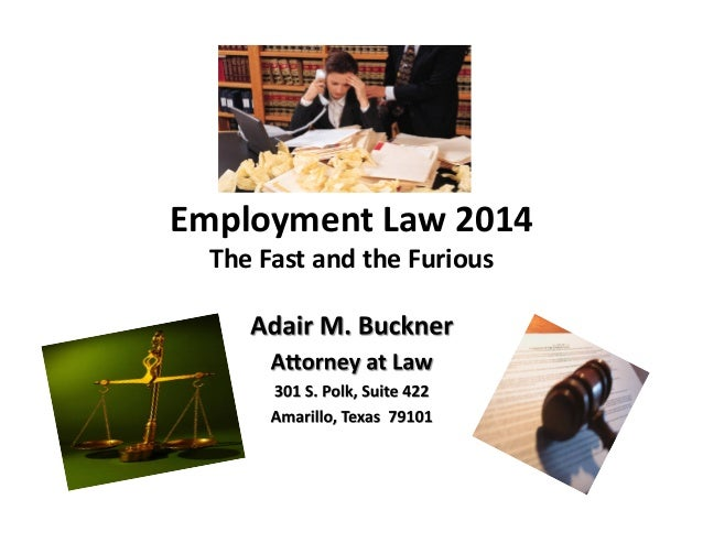 Employment	   Law	   2014	    The	   Fast	   and	   the	   Furious