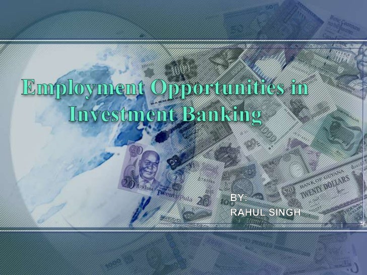Employment opportunities in investment banking