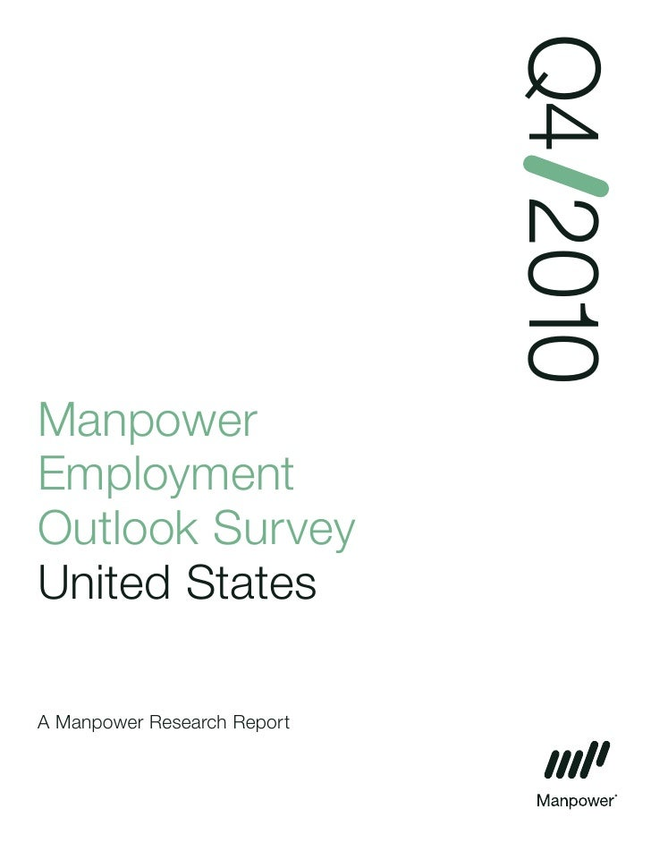Q4 2010 Manpower Employment Outlook Survey United States  A Manpower Research Report