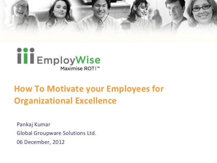EmployWise webinar how to motivate your employees for organizational excellence