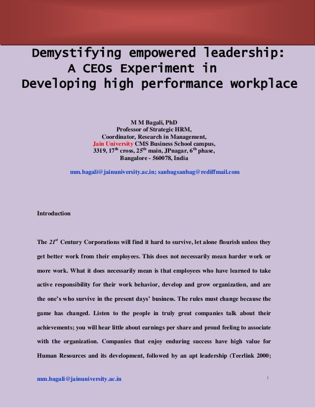 mm.bagali@jainuniversity.ac.in 1Demystifying empowered leadership:A CEOs Experiment inDeveloping high performance workplac...