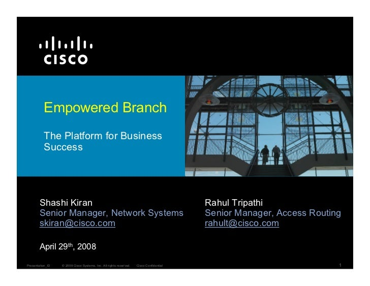 Empowered Branch           The Platform for Business           Success             Shashi Kiran                           ...