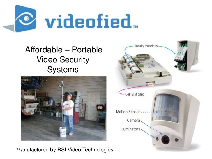Affordable – Portable<br />Video Security <br />Systems<br />Manufactured by RSI Video Technologies<br />