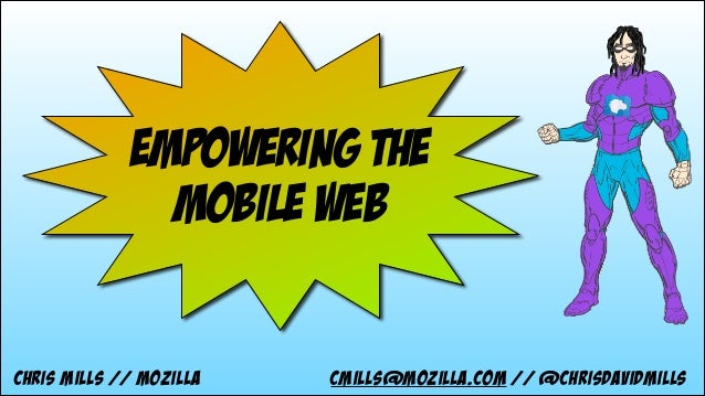 "Empowering the ""Mobile Web"" with Chris Mills"