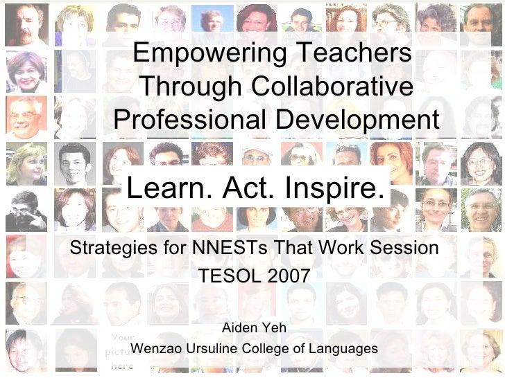 Empowering Teachers Through Collaborative Professional Development