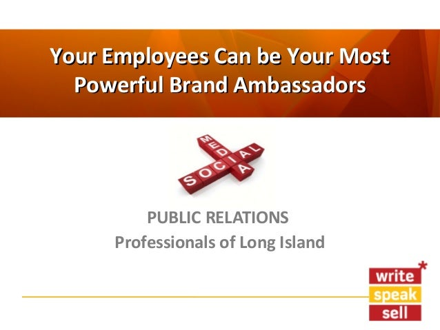Your Employees Can Be Your Most Powerful Brand Ambassadors