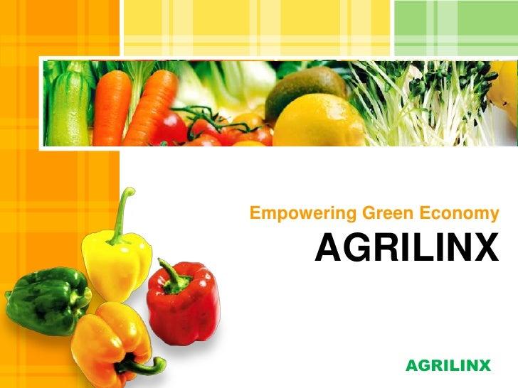 Empowering Green EconomyAGRILINX<br />