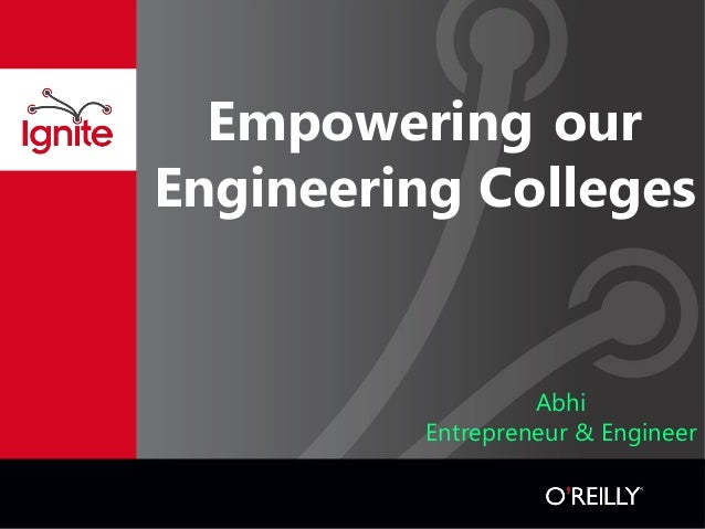 Empowering our Engineering Colleges  Abhi Entrepreneur & Engineer
