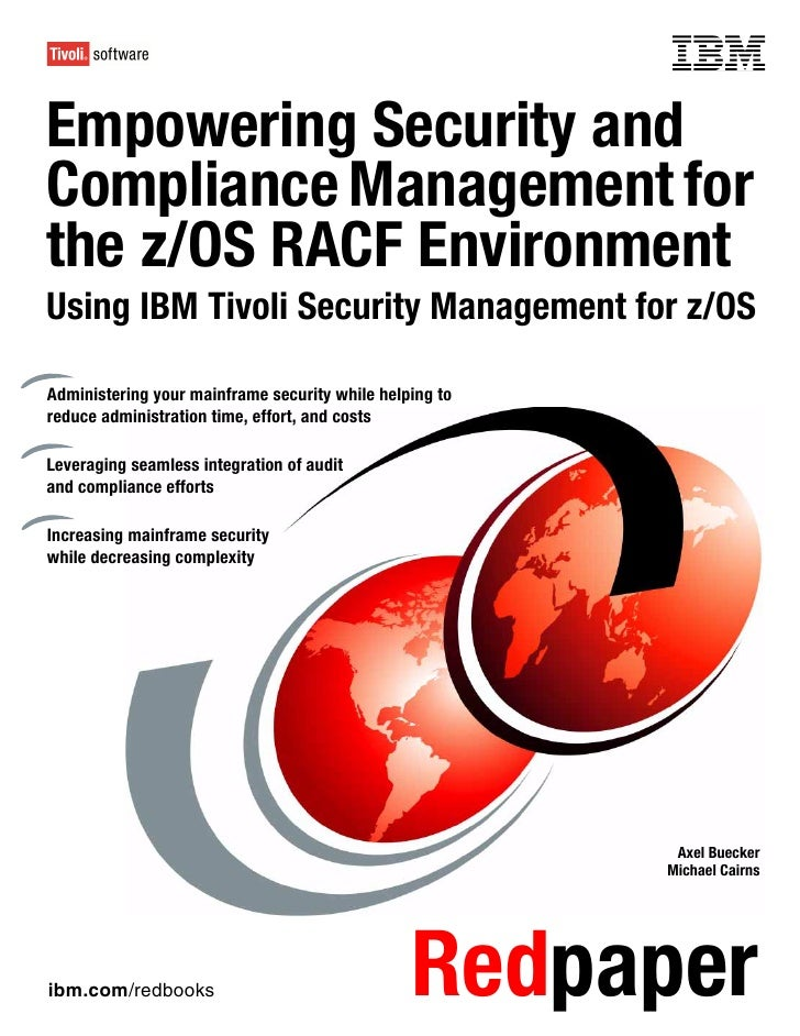 Front coverEmpowering Security andCompliance Management forthe z/OS RACF EnvironmentUsing IBM Tivoli Security Management f...