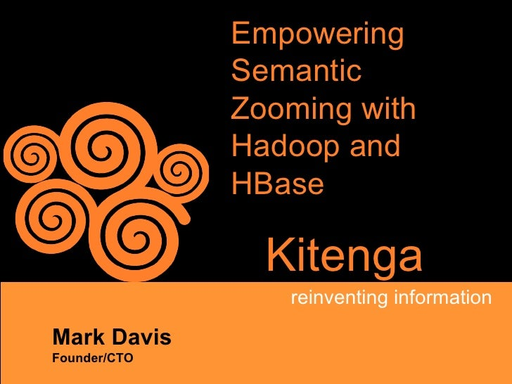 Empowering Semantic Zooming with Hadoop and HBase
