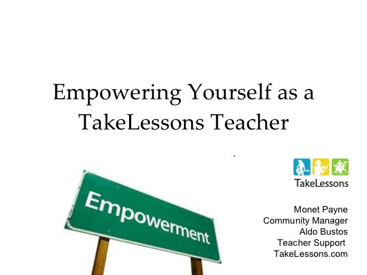 Empowering Yourself as a TakeLessons Teacher Monet Payne Community Manager Aldo Bustos Teacher Support  TakeLessons.com