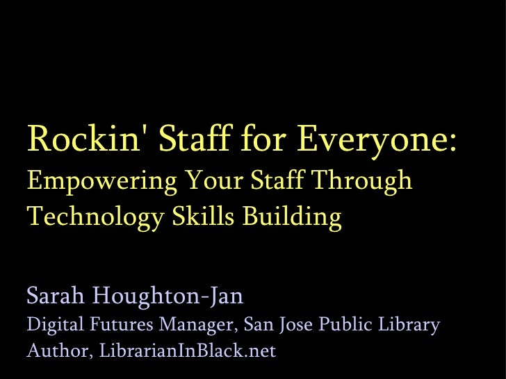Empowerinng Staff Through Tech Skills Building: Tech2Know?
