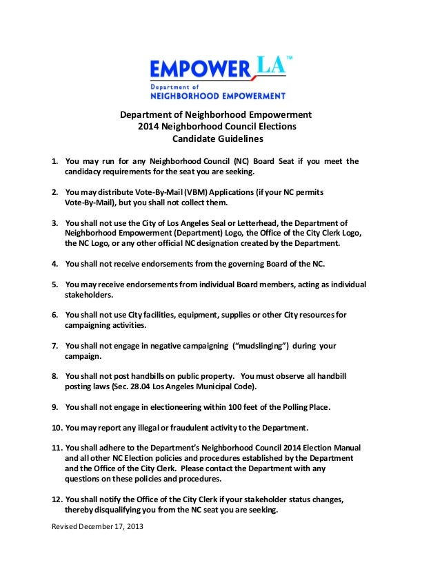 Department of Neighborhood Empowerment 2014 Neighborhood Council Elections Candidate Guidelines 1. You may run for any Nei...