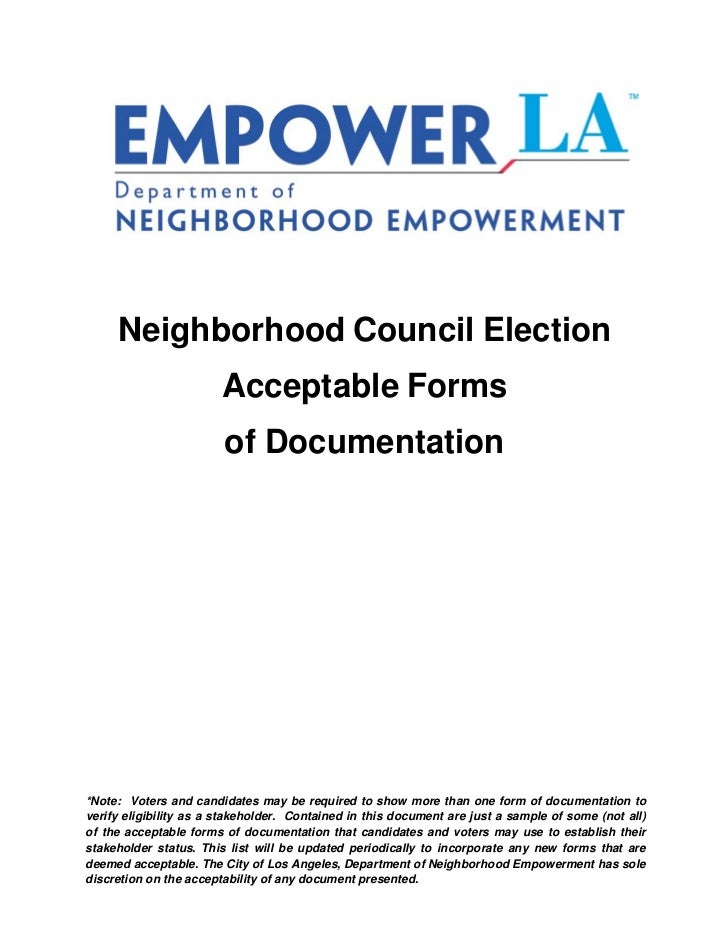 Neighborhood Council Election                        Acceptable Forms                        of Documentation*Note: Voters...