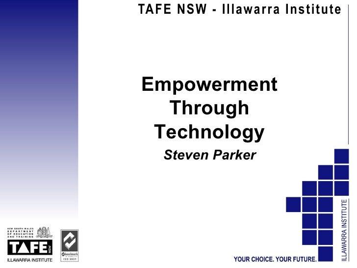 Empowerment through technology