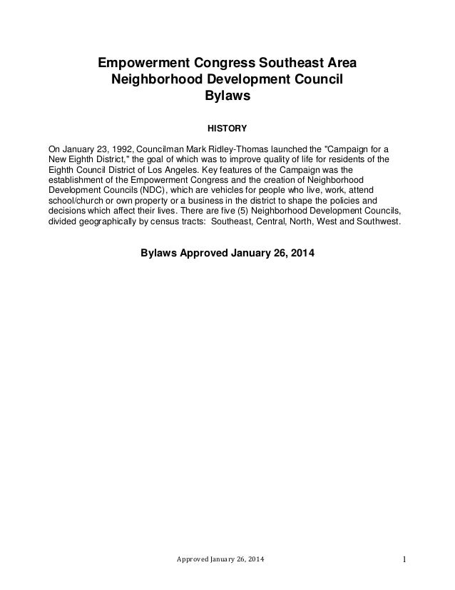 Approved January 26, 2014 1 Empowerment Congress Southeast Area Neighborhood Development Council Bylaws HISTORY On January...
