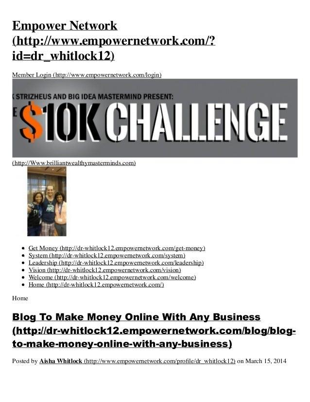 Empower Network (http://www.empowernetwork.com/? id=dr_whitlock12) Member Login (http://www.empowernetwork.com/login) (htt...